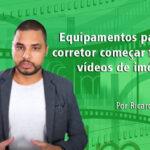 Equipamentos para gravação de vídeo de imóveis