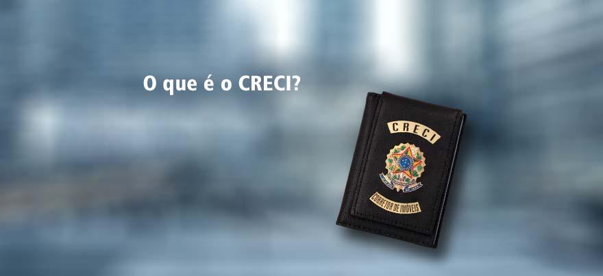 O que é o CRECI?