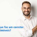 O que faz um corretor de imóveis?