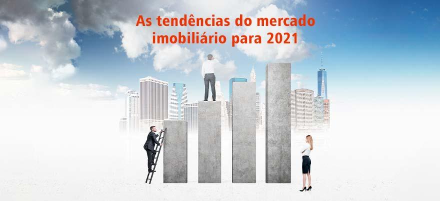 As tendências do mercado imobiliário para 2021