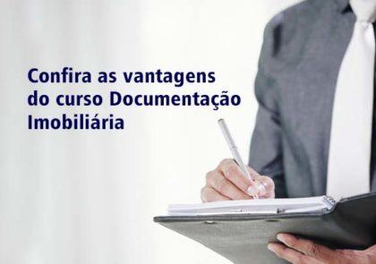 Confira as vantagens do curso Documentação Imobiliária