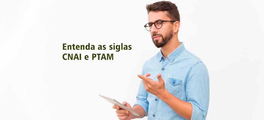 Entenda as siglas CNAI e PTAM na Avaliação de Imóveis