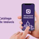Catálogo de Imóveis no Instagram Imobiliário