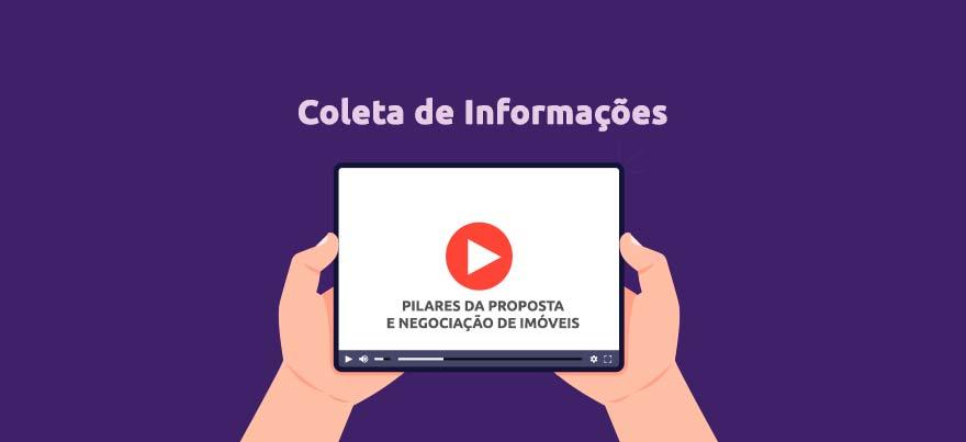 Coleta de informações nos Pilares da Proposta e Negociação de imóveis