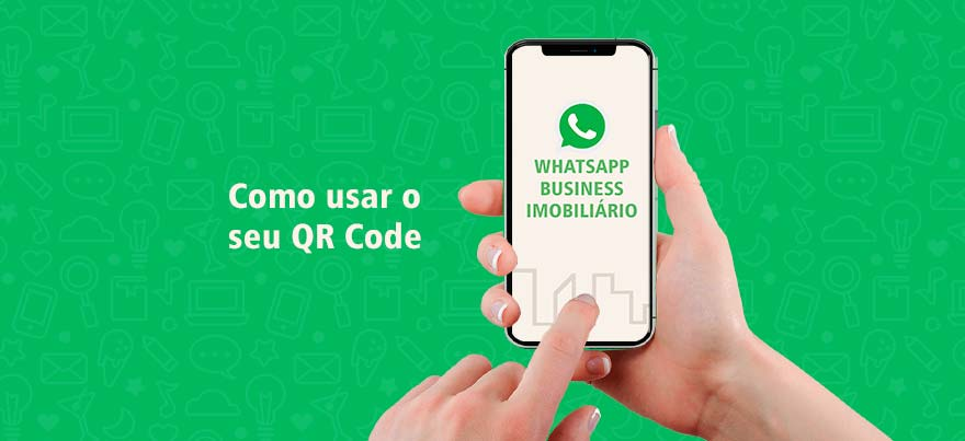 Como usar o seu QR Code no WhatsApp Imobiliário